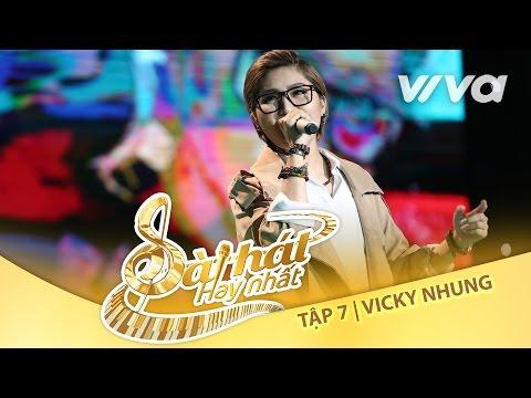 Việt Nam Những Chuyến Đi - Vicky Nhung| Tập 7 Trại Sáng Tác 24H|Sing My Song - Bài Hát Hay Nhất 2016
