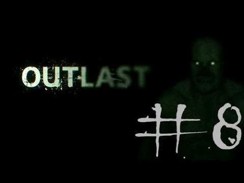 The Divided Segment: Outlast Part 8- My Facking Fingers!!!