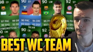 FIFA 14 - THE BEST WORLD CUP TEAM!