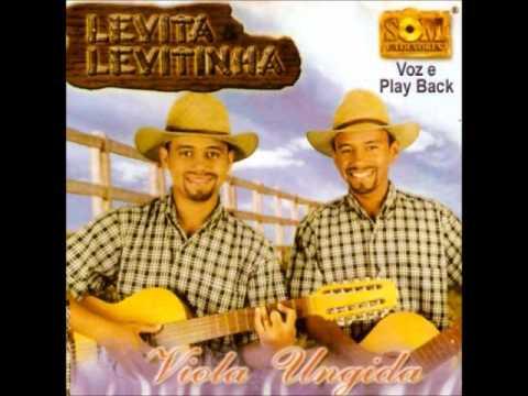 Levita e Levitinha - Viola Ungida