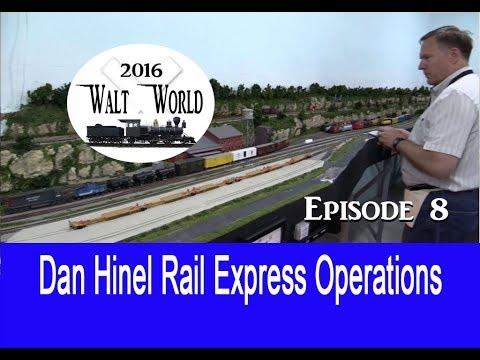 WaltWorld Episode 8 (2016) Dan Hinel Rail Express Operating Session