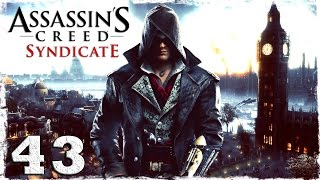 [Xbox One] Assassin's Creed Syndicate. #43: Новый союзник.