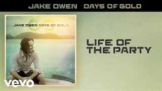 Jake Owen - Life of the Party