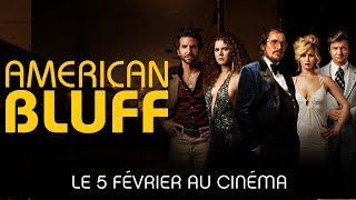 AMERICAN BLUFF Bande Annonce VF