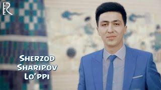 Превью из музыкального клипа Шерзод Шарипов - Луппи