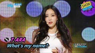 [HOT] T-ARA - What's my name?, 티아라 - 내 이름은 Show Music core 20170701