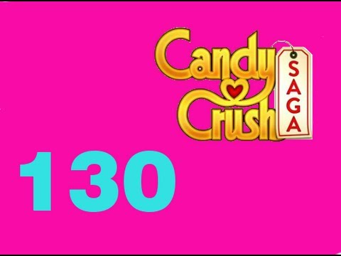 Candy Crush saga - Livello Level 130 - By Luca Payne - YouTube