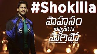 Shokilla (Official Teaser) - Saahasam Swaasaga Saagipo   A R Rahman   Gautham Vasudev Menon