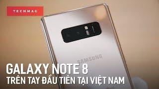 Samsung Galaxy Note 8: Trên tay đánh giá nhanh