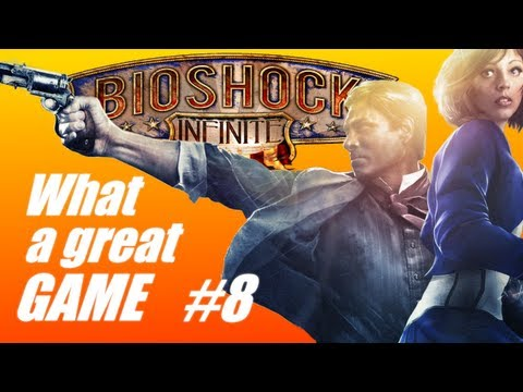 Bioshock Infinite: What a great game #8 (PC Live commentary)
