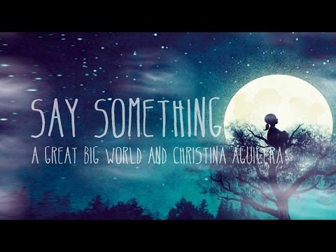Say Something 1 Hour