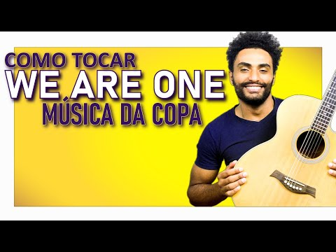 Pit Bull - We Are One - Música Tema da Copa do Mundo 2014 - VÍDEO AULA DE VIOLÃO