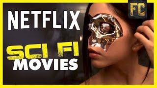 Top 10 Sci Fi Movies on Netflix | BEST Movies on Netflix Right Now | Flick Connection