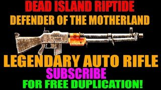 Dead Island Riptide Mindblowing Defender Of The Motherland