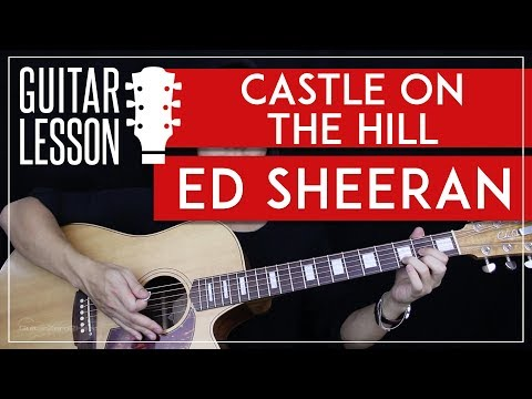 youtube video Castle On The Hill Guitar Tutorial - Ed Sheeran Guitar Lesson 🎸 |Easy Chords + Guitar Cover| to 3GP conversion