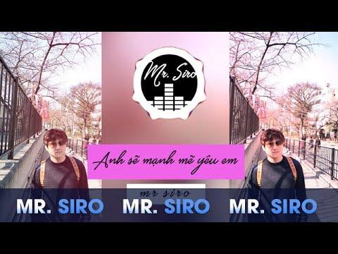 Anh Sẽ Mạnh Mẽ Yêu Em (Official Lyrics Video) - Mr Siro
