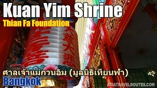 Kuan Yim Shrine (Thian Fa Foundation) in Bangkok Chinatown