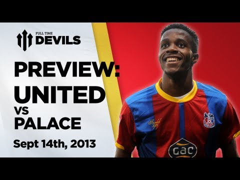 'As Big As Cantona'? | Manchester United vs Crystal Palace - Preview + Predictions | DEVILS
