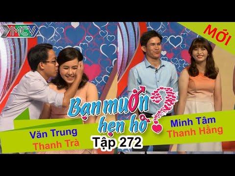 BẠN MUỐN HẸN HÒ | Tập 272 - FULL | Văn Trung - Thanh Trà | Minh Tâm - Thanh Hằng | 210517