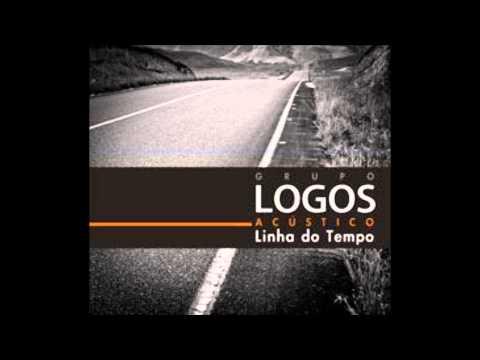 Grupo Logos - Linha Do Tempo (Álbum Completo)