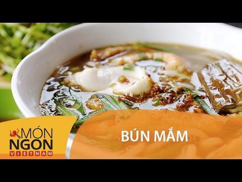 Dạy Cách Làm Bún Mắm | Món Ngon Việt Nam