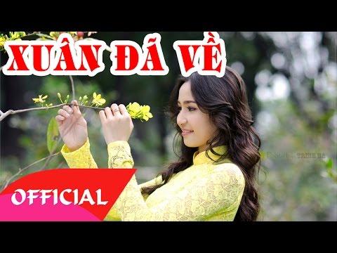 Xuân Đã Về - Nhóm ATB | Nhạc Xuân 2017 Hay Nhất | MV Audio