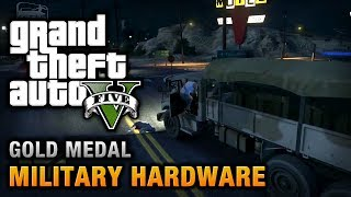 GTA 5 Mission #51 Military Hardware [100% Gold Medal