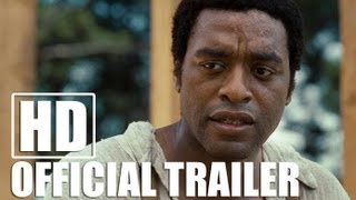12 YEARS A SLAVE Official Trailer (HD)