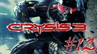 Crysis 3. Серия 12 - Несмотря ни на что.