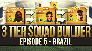 FIFA 14 The 3 Tier Squad Builder #5 BRAZIL!