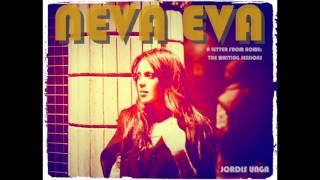 NEVA EVA (original Demo) Jordis Unga A Letter From