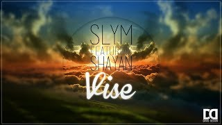 Slym feat. Shayan - Vise