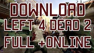 Left 4 Dead 2 Non-Steam +Online +Update Works 100% (2014