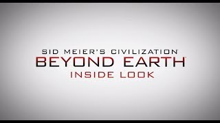 Civilization Beyond Earth - Inside Look
