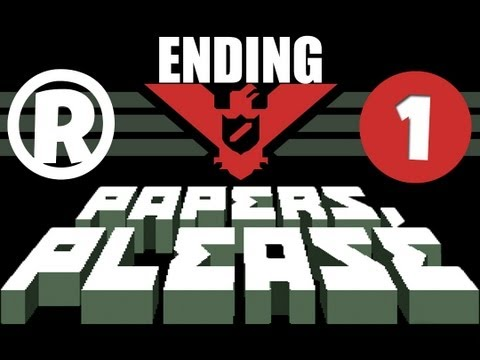 Papers, Please - Ending #1 - Bankruptcy