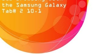 Web Browsing With The Samsung Galaxy Tab® 2 10.1: AT&T
