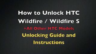 UNLOCK HTC WILDFIRE S How To Sim Unlock HTC Wildfire S