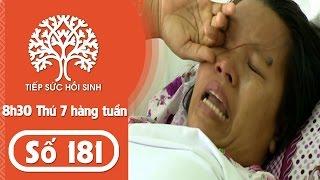 Tiếp sức hồi sinh - Số 181- Hoàn cảnh Tài Thị Kim Phương | TodayTV