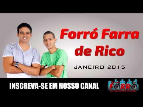 FORRÓ FARRA DE RICO - JANEIRO 2015
