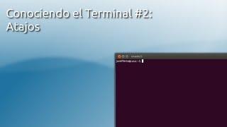 Linux Terminal: Atajos de teclado