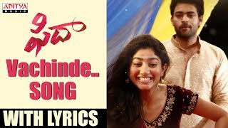 Vachinde-Song-With-Lyrics---Fidaa-Songs
