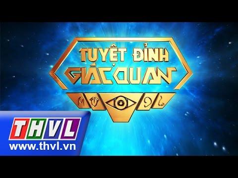 THVL | Tuyệt đỉnh giác quan - Tập 7 - Quang Đại, Hoàng Thùy, Duy Khánh, Lương Minh Trang