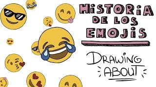 Hª DE LOS EMOJIS 😍| Drawing About