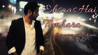 Ehsaas Hai Tumhara - Suryaveer with Ehsaas