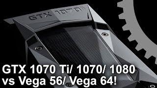 4K: GTX 1070 Ti vs Vega 56/ Vega 64/ GTX 1070/ GTX 1080 Gaming Benchmarks