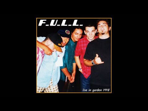 F.U.L.L. - Be Quiet And Drive / Far Away (live in garden 1998)