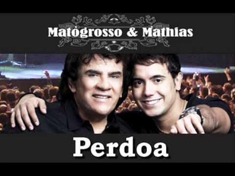 MATOGROSSO E MATHIAS - PERDOA ( NOVA MÚSICA 2012 )