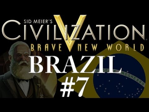 Civilization 5: Brave New World - Brazil - Part 7