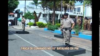 Novo comandante assume o 16� Batalh�o da Pol�cia Militar