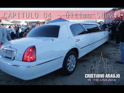 Cristiano Araújo IN THE USA - EP. 04: Ultimo Show